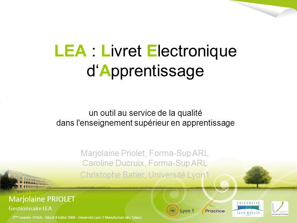 LEA : Livret Electronique d'Apprentissage un outil au service de la qualité dans l enseignement supérieur en apprentissage