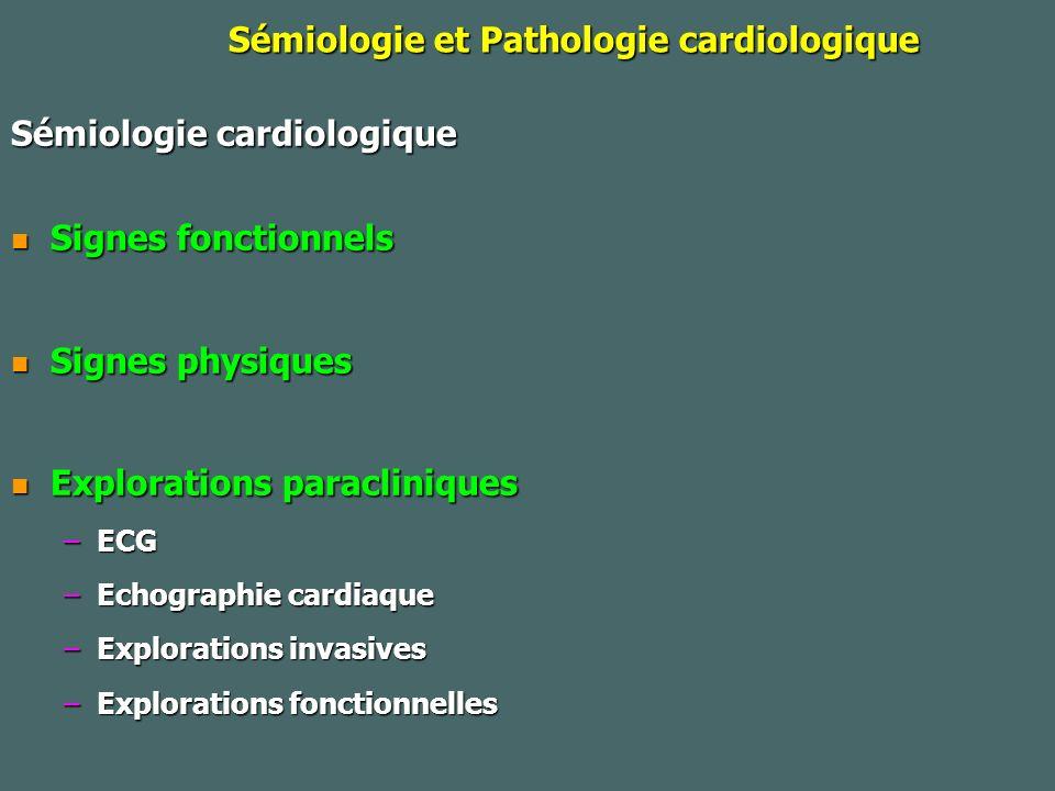 Sémiologie et Pathologie cardiologique