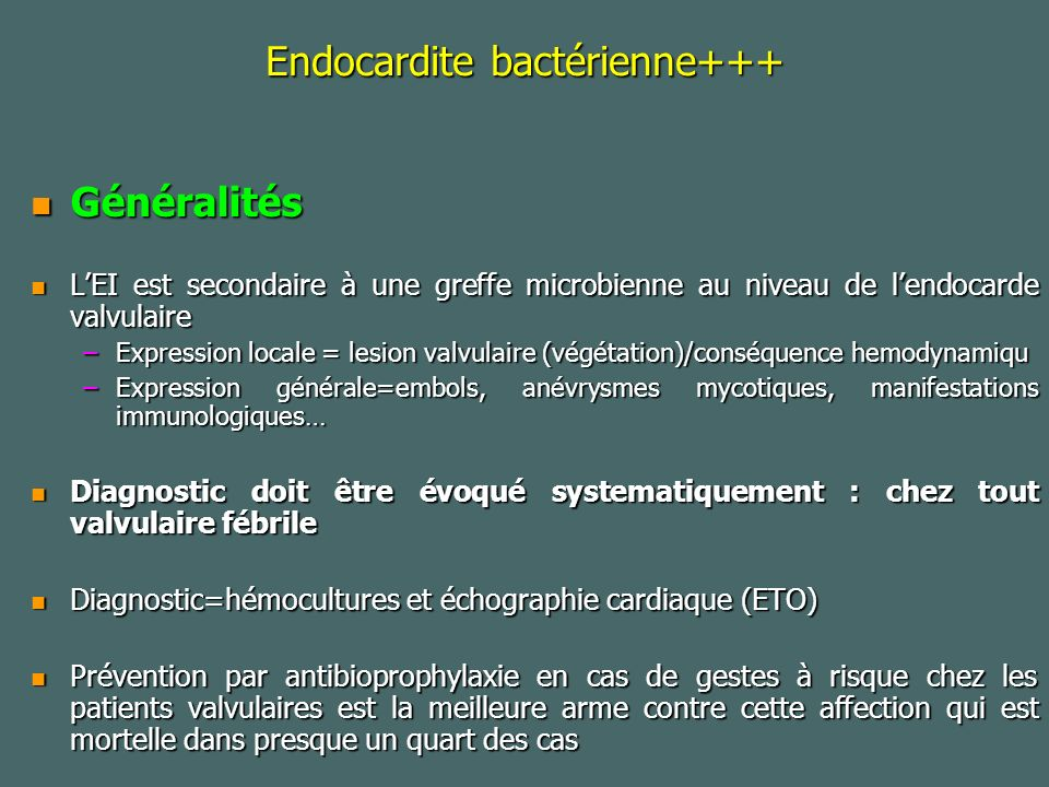 Endocardite bactérienne+++