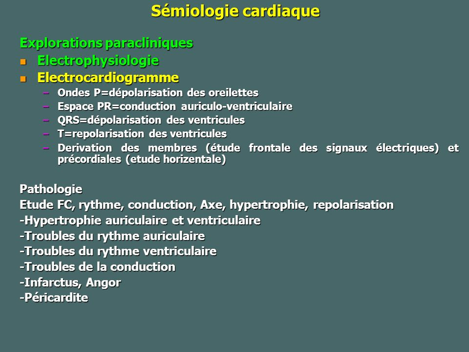 Sémiologie cardiaque Explorations paracliniques Electrophysiologie