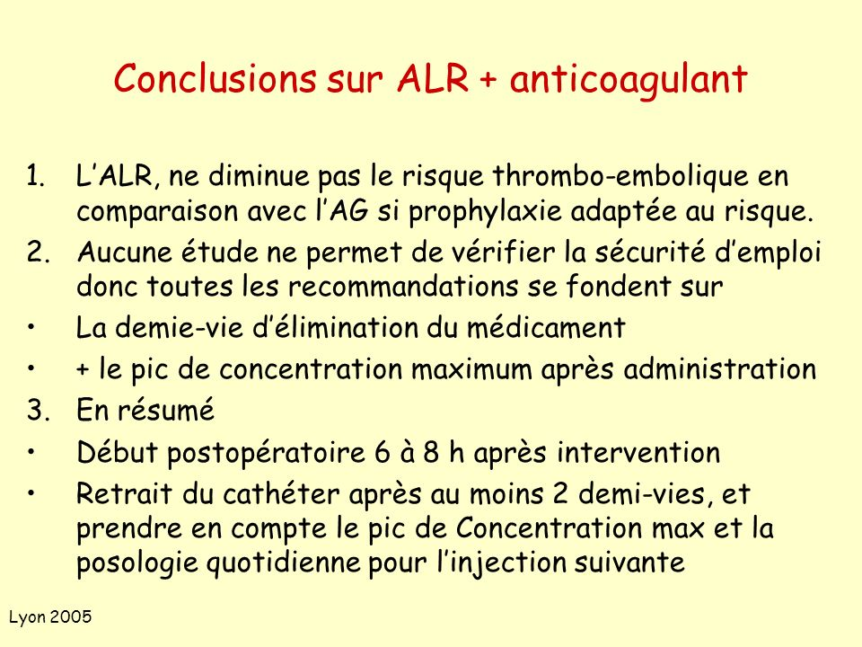 Conclusions sur ALR + anticoagulant