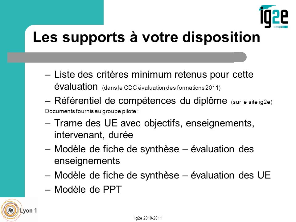 Les supports à votre disposition