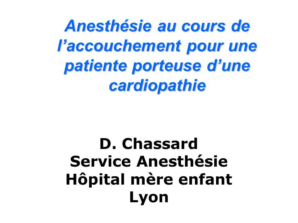 Anesthésie au cours de l'accouchement pour une patiente porteuse d'une cardiopathie