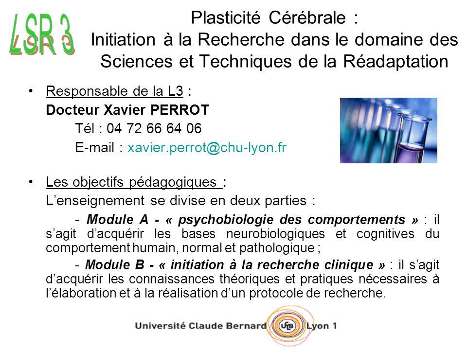 Plasticité Cérébrale : Initiation à la Recherche dans le domaine des Sciences et Techniques de la Réadaptation