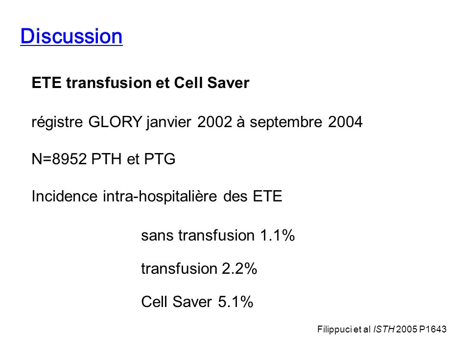 Discussion ETE transfusion et Cell Saver