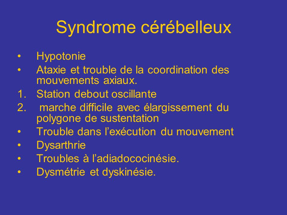 Syndrome cérébelleux Hypotonie