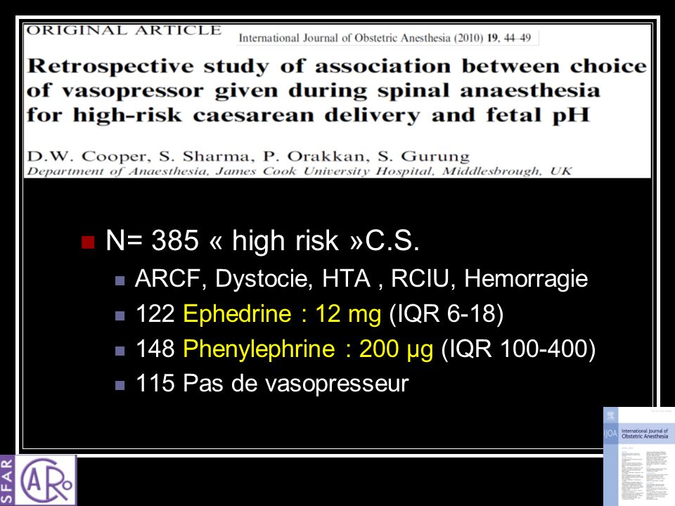 N= 385 « high risk »C.S. ARCF, Dystocie, HTA , RCIU, Hemorragie