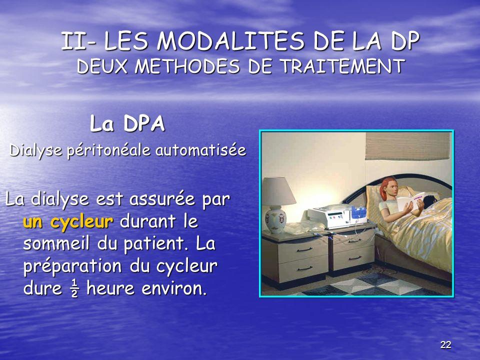 II- LES MODALITES DE LA DP DEUX METHODES DE TRAITEMENT