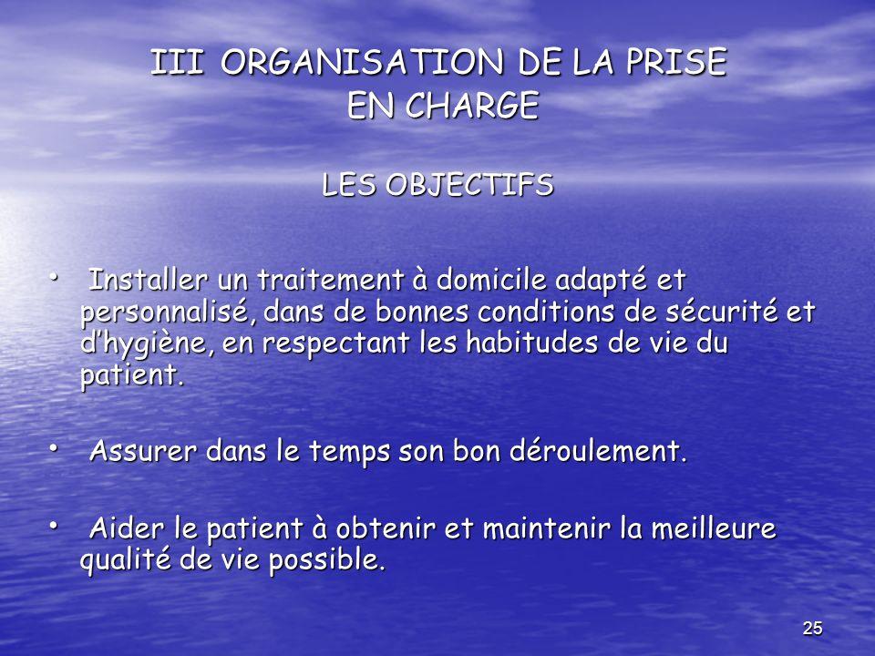 III ORGANISATION DE LA PRISE EN CHARGE LES OBJECTIFS