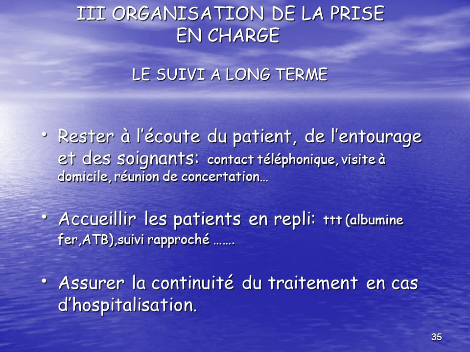 III ORGANISATION DE LA PRISE EN CHARGE LE SUIVI A LONG TERME