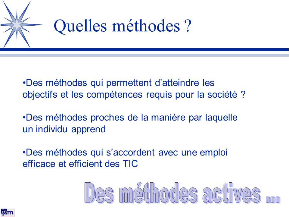 Quelles méthodes Des méthodes actives ...