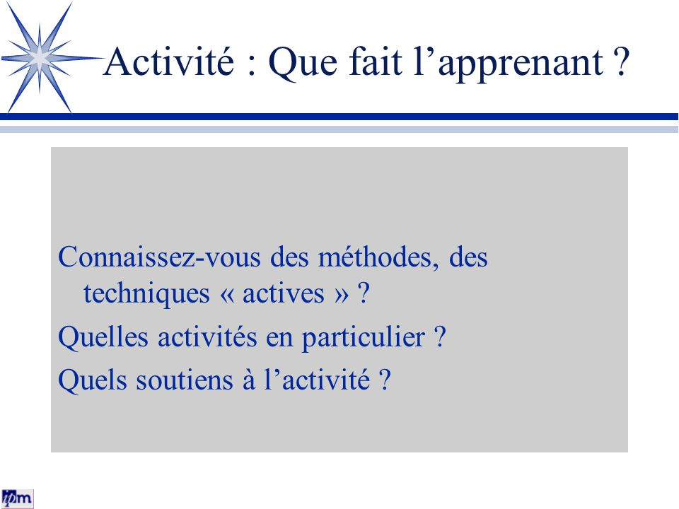 Activité : Que fait l'apprenant