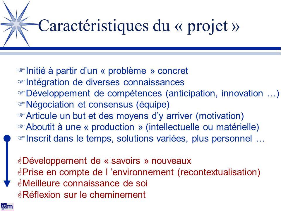Caractéristiques du « projet »