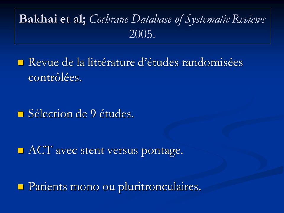 Bakhai et al; Cochrane Database of Systematic Reviews 2005.