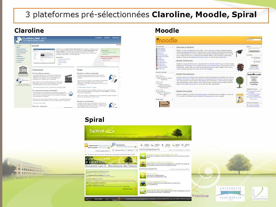 3 plateformes pré-sélectionnées Claroline, Moodle, Spiral