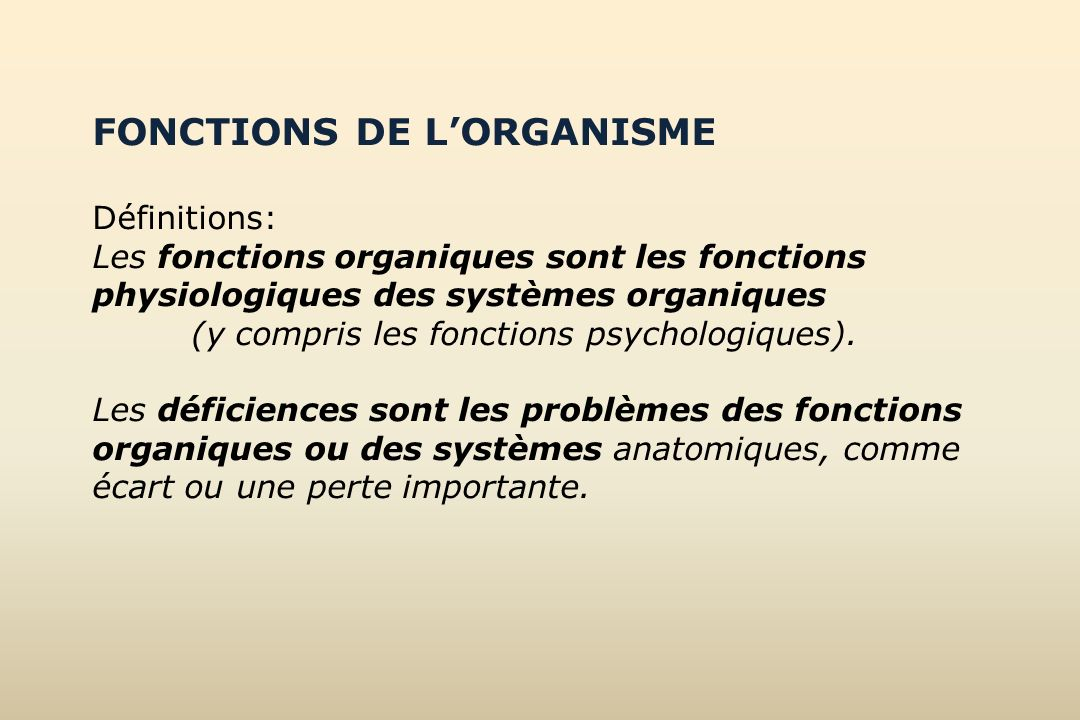 FONCTIONS DE L'ORGANISME