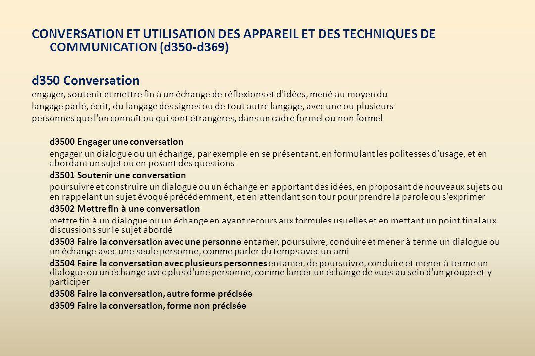 CONVERSATION ET UTILISATION DES APPAREIL ET DES TECHNIQUES DE COMMUNICATION (d350-d369)
