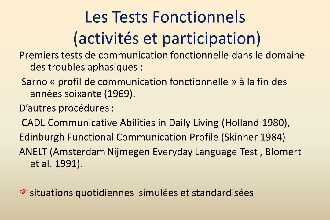Les Tests Fonctionnels (activités et participation)