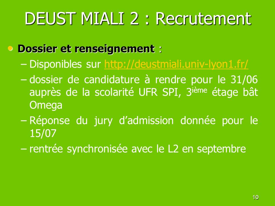 DEUST MIALI 2 : Recrutement