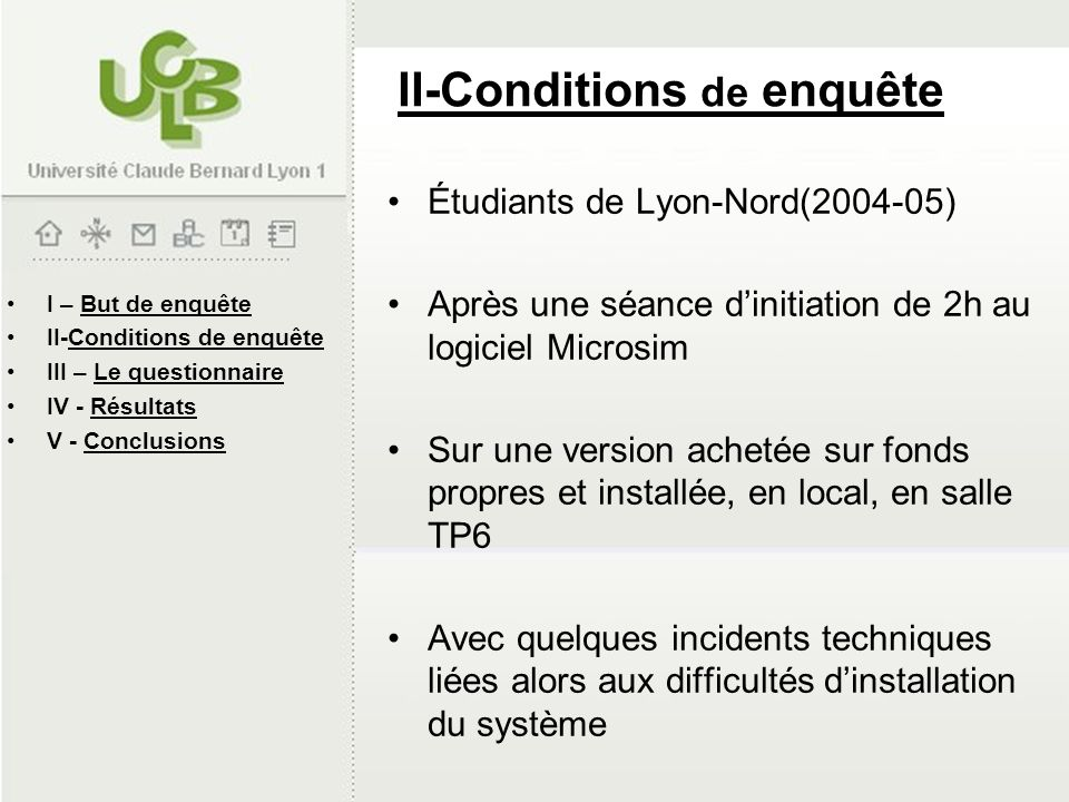 II-Conditions de enquête