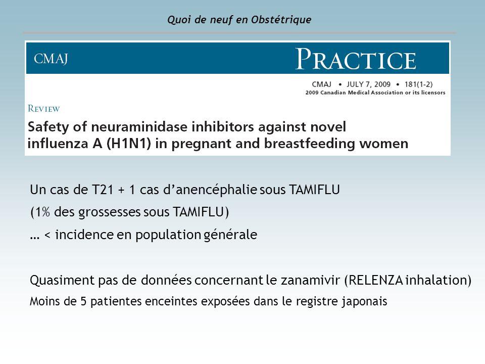 Un cas de T21 + 1 cas d'anencéphalie sous TAMIFLU