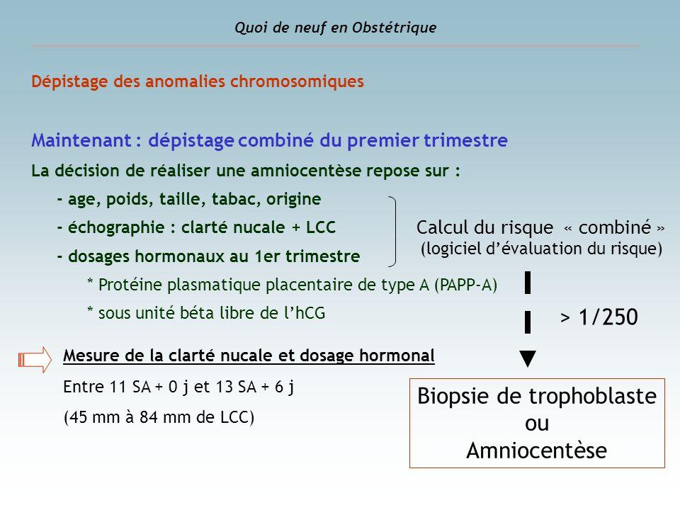 Biopsie de trophoblaste ou Amniocentèse
