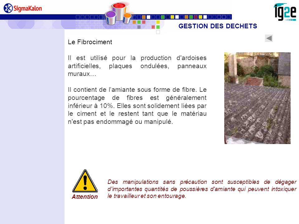 GESTION DES DECHETS Le Fibrociment