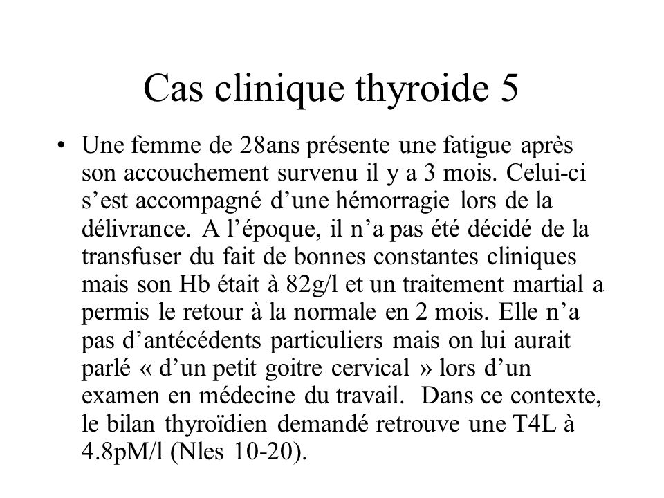 Cas clinique thyroide 5