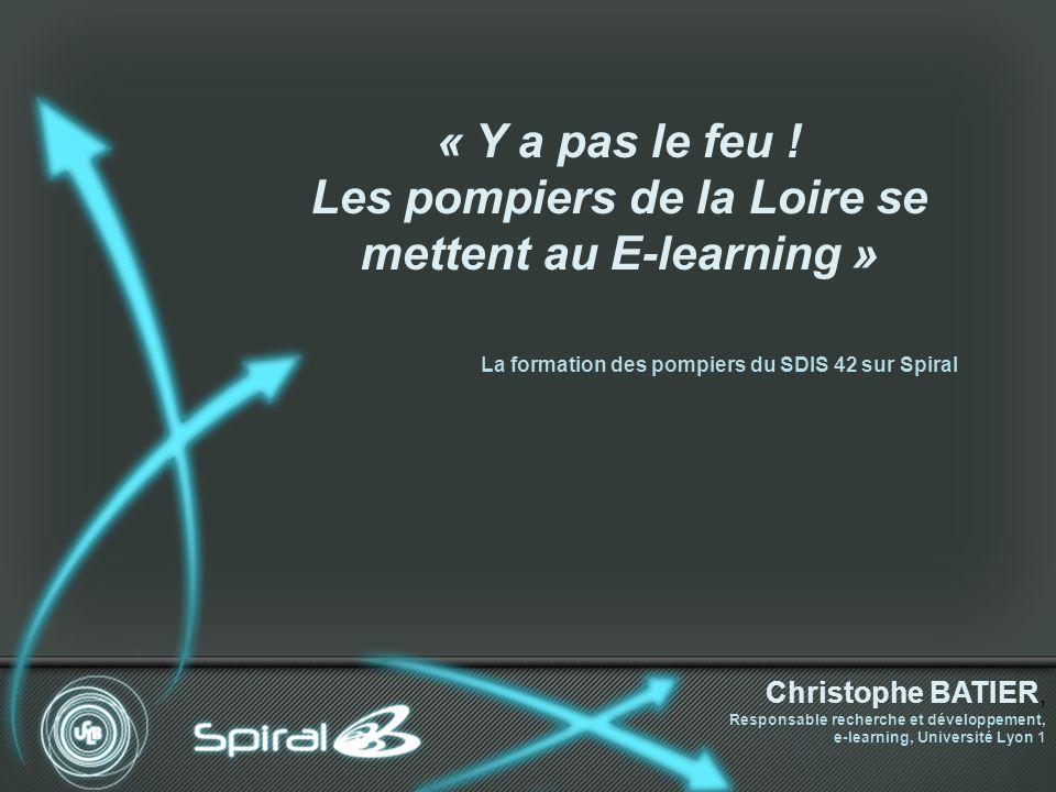 « Y a pas le feu ! Les pompiers de la Loire se mettent au E-learning »