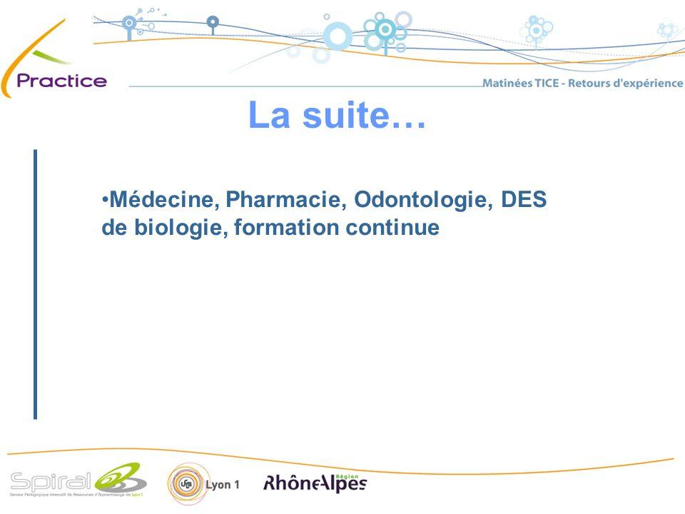 Médecine, Pharmacie, Odontologie, DES de biologie, formation continue