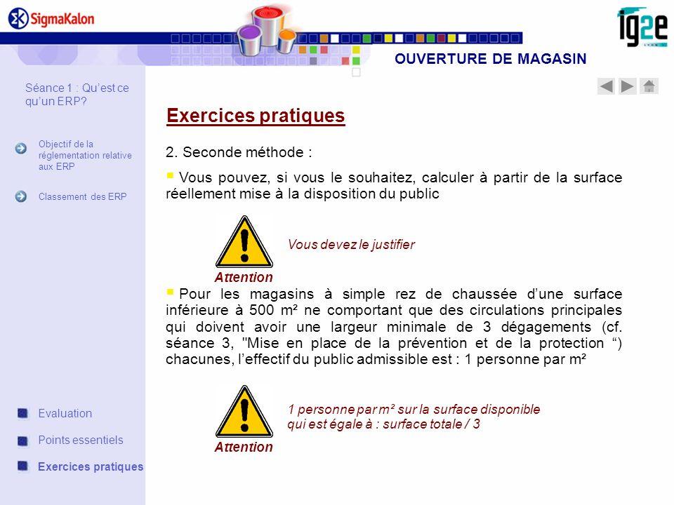 Exercices pratiques OUVERTURE DE MAGASIN 2. Seconde méthode :
