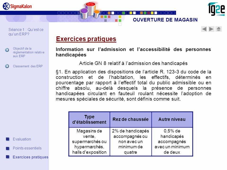 Exercices pratiques OUVERTURE DE MAGASIN