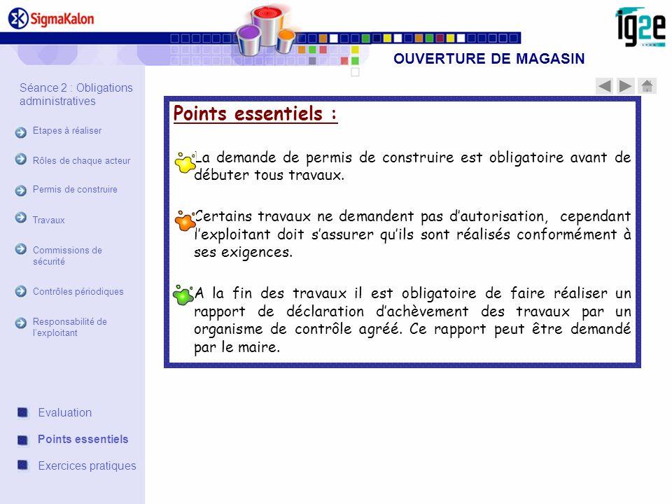 Points essentiels : OUVERTURE DE MAGASIN