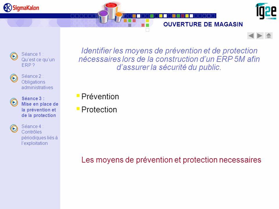 Les moyens de prévention et protection necessaires