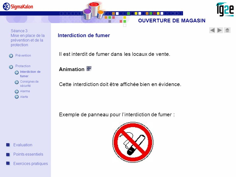 OUVERTURE DE MAGASIN Interdiction de fumer