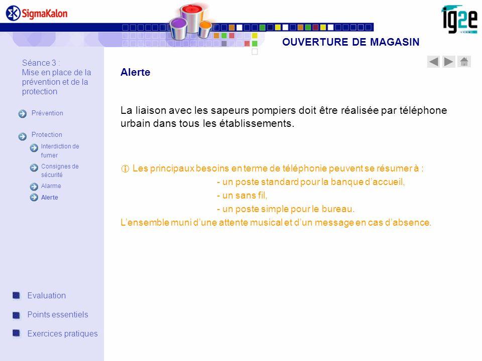 OUVERTURE DE MAGASIN Alerte