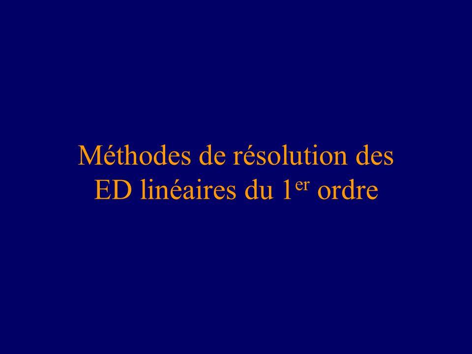 Méthodes de résolution des ED linéaires du 1er ordre