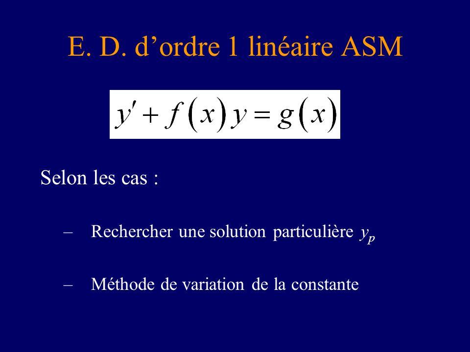 E. D. d'ordre 1 linéaire ASM