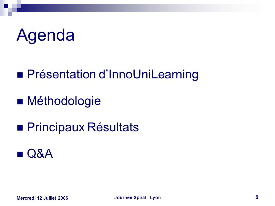 Agenda Présentation d'InnoUniLearning Méthodologie