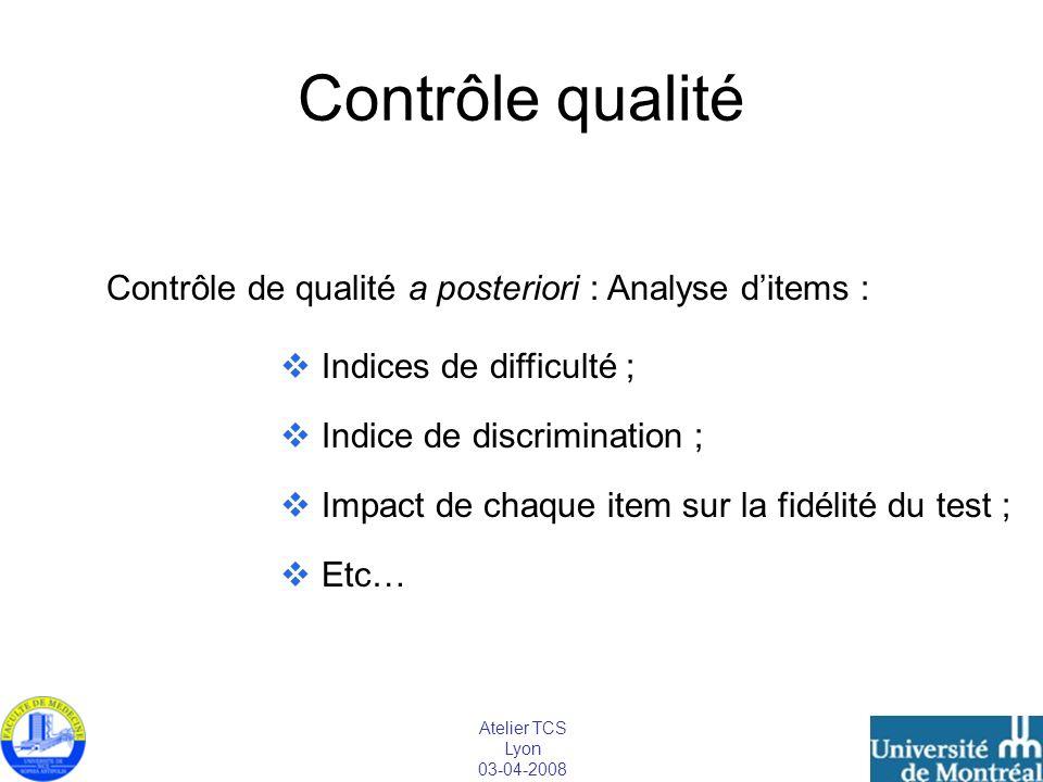 Contrôle qualité Contrôle de qualité a posteriori : Analyse d'items :