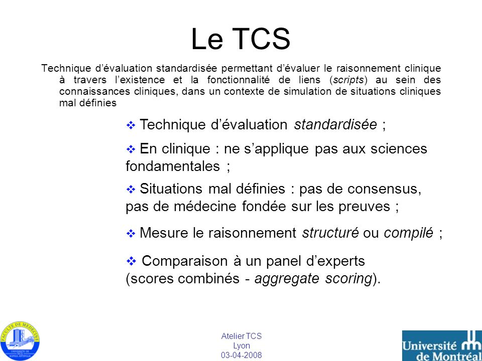 Le TCS Comparaison à un panel d'experts