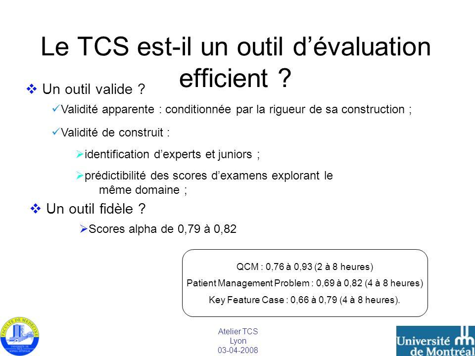 Le TCS est-il un outil d'évaluation efficient