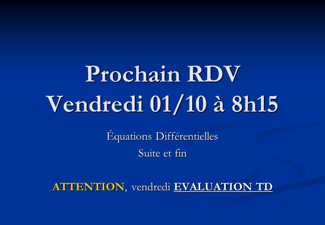 Prochain RDV Vendredi 01/10 à 8h15