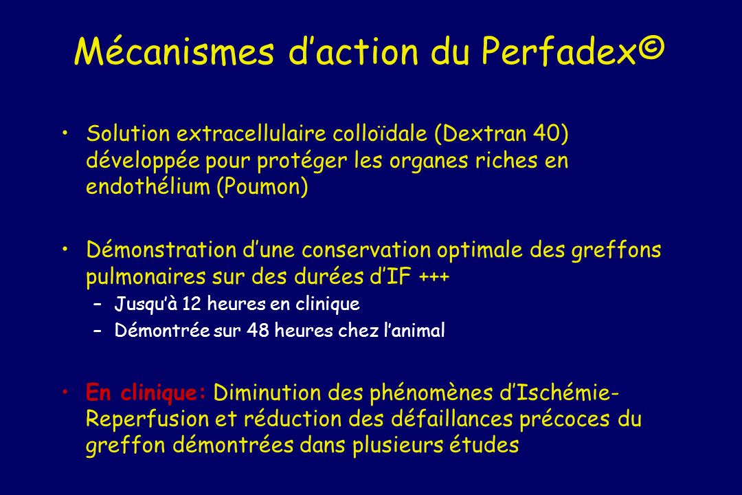 Mécanismes d'action du Perfadex©