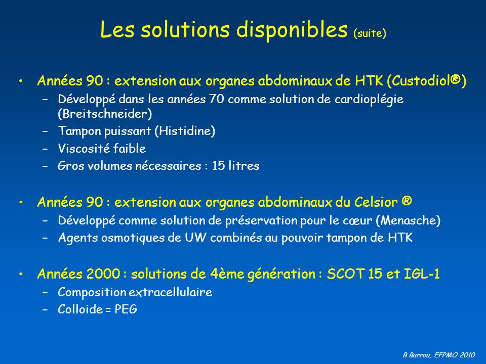 Les solutions disponibles (suite)
