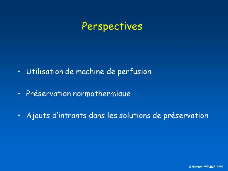 Perspectives Utilisation de machine de perfusion