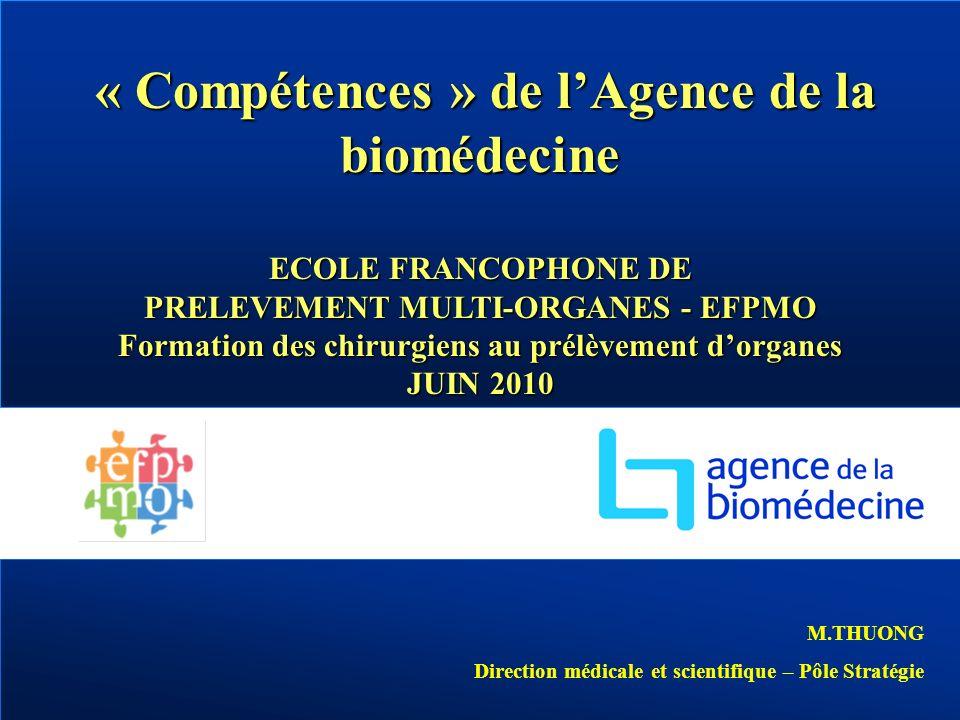 « Compétences » de l'Agence de la biomédecine