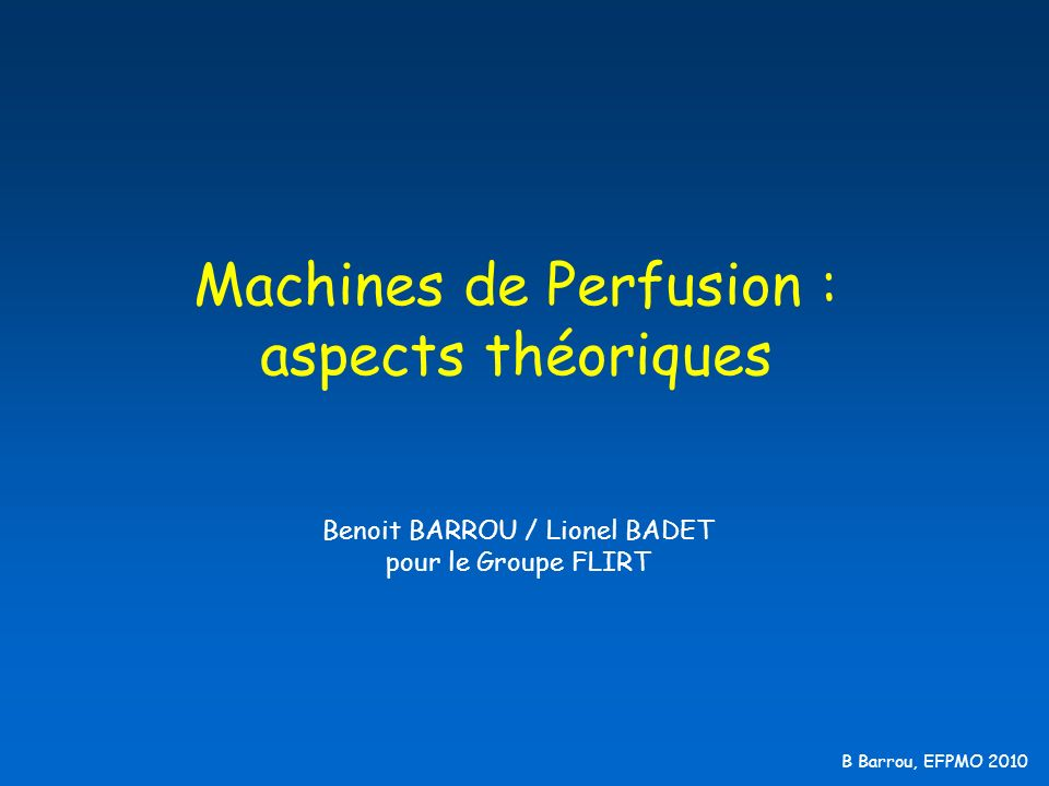 Machines de Perfusion : aspects théoriques