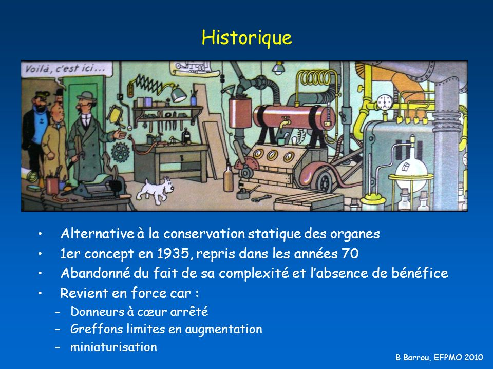 Historique Alternative à la conservation statique des organes