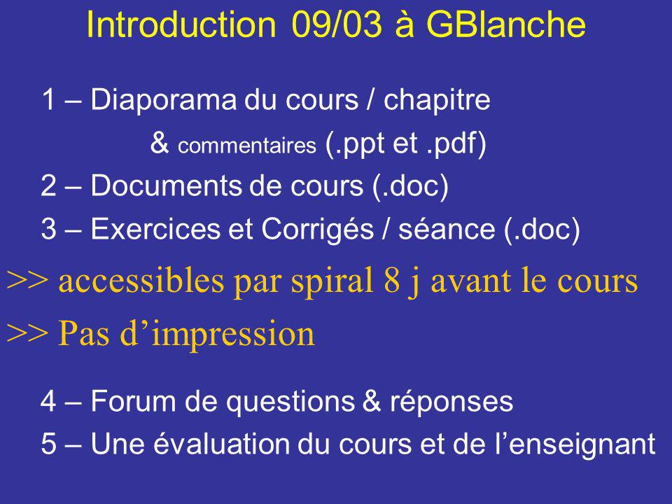 Introduction 09/03 à GBlanche